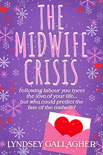 The Midwife Crisis by Lyndsey Gallagher Author